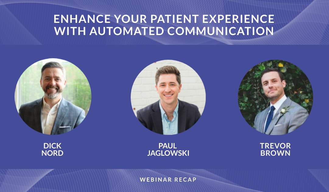 Reimagining Healthcare: Enhance Your Patient Experience with Automated Communication