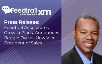 Feedtrail Accelerates Growth Plans, Announces Reggie Dye as New Vice President of Sales