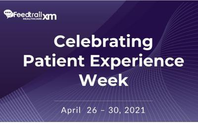 Celebrating Patient Experience Week 2021